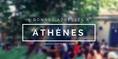 5 bonnes adresses à Athènes pour boire un verre ou manger pas cher. 5 bons plans conseillés par un local, parfois insolites : cafés, bistrots et restaurants