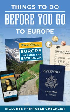 A Rick Steves travel checklist to print out before your trip.