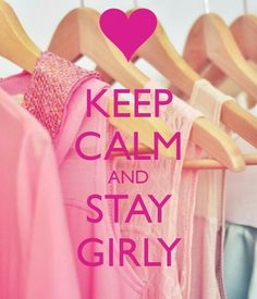 KEEP CALM AND STAY GIRLY. Another original poster design created with the Keep Calm-o-matic. Buy this design or create your own original Keep Calm design now. Keep Calm Posters, Keep Calm Quotes, Image Girly, Keep Calm Wallpaper, Pink Wallpaper, Keep Clam, Girly Captions, Keep Calm Signs, Just Girly Things