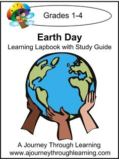 Earth Day Lapbook with Study Guide - A Journey Through Learning | Science Lapbooks | CurrClick