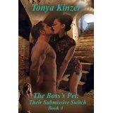 The Boss's Pet: Their Submissive Switch (Kindle Edition)By Tonya Kinzer