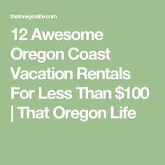 Are you looking for the perfect vacation rental on the Oregon Coast? These rentals are the perfect getaway and won't break the bank. California Vacation, California Coast, Oregon Coast, Pacific Coast, Pacific Northwest, Oregon Road Trip, Oregon Travel, Places To Rent, Oh The Places You'll Go