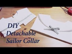 Sewing + DIY Detachable Sailor Collar (2 ways) How to Sew a Sailor Collar ✂️ DIY Costura ♡ Step by Step Tutorial ✂️ Easy Sewing Tumblr : http://whateverbebe....