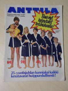 ANTTILA POSTIMYYNTIKUVASTO 3/1977 Vintage Stuff, Retro Vintage, Old Commercials, Good Old Times, Magazine Articles, Textures Patterns, Album Covers, Nostalgia, Ads