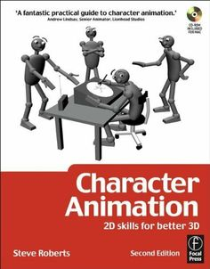 Character Animation: 2D Skills for Better 3D (Focal Press Visual Effects and Animation) by Steve Roberts. $9.54. http://yourdailydream.org/showme/dpbra/Bb0r0a1vQgBl9fFcKr8o.html. Author: Steve Roberts. Publisher: Focal Press; 2 edition (May 4, 2007). 304 pages. Improve your character animation with a mastery of traditional principles and processes including weight and balance, timing, walks, birds, fish, snakes, four legged animals, acting and lip-sy...