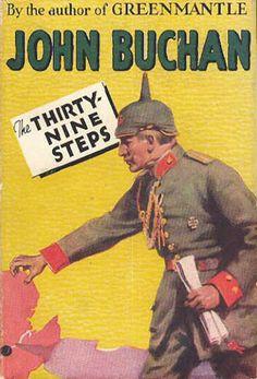 THE 39 STEPS by John Buchan http://djskrimiblog.blogspot.com/2011/01/john-buchan-thirty-nine-steps-1915.html