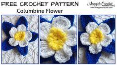 Columbine Flower Free Crochet Pattern: http://www.maggiescrochet.com/pages/columbine-flower-free-crochet-pattern Shop worsted weight yarn here: http://www.ma...