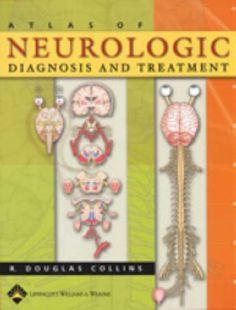 Download Atlas of Neurologic Diagnosis and Treatment Pdf e-Book