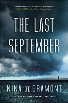 The Last September: Nina de Gramont: 9781616201333: Amazon.com: Books