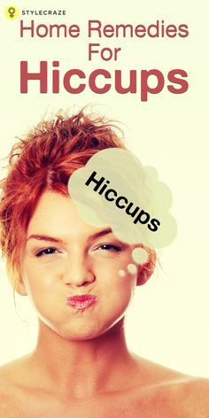 10 Effective Home Remedies For Hiccups