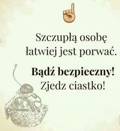Weekend Humor, Beautiful Words, Motto, Haha, Self, Thoughts, Funny, Quotes, Poland