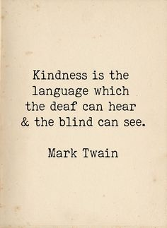 Mark Twain Qute  Kindness Quote  Kindness is the Language  | Etsy