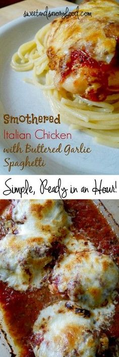 Ally's Sweet and Savory Eats: Smothered Italian Chicken with Buttered Garlic Spaghetti