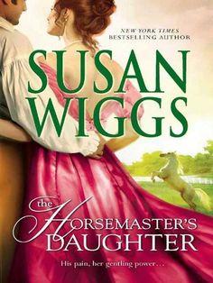 The Horsemaster's Daughter (Calhoun Chronicles Book 2) by Susan Wiggs, http://www.amazon.com/dp/B0084ZX5U0/ref=cm_sw_r_pi_dp_Z-Zlvb0N94V8M