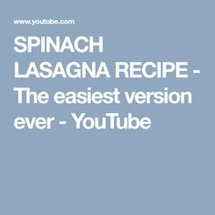 SPINACH LASAGNA RECIPE - The easiest version ever - YouTube
