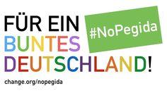 Petition · 1 Mio. Unterschriften gegen Pegida - #nopegida · Change.org