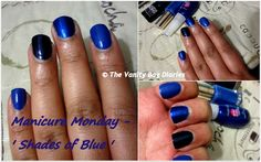 This Monday's Manicure post is with different 'Shades of Blue'. I have used Maybelline Mini Colorama in 'Electric Blue', Maybelline Color Show in 'Blue Freeze' and Loreal Color Riche in 'Rebel Blue' in today's mani. I love blue nail polishes but if I have to pick one out of these, it will have to b