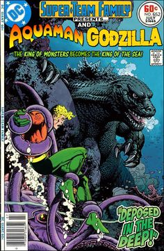Super-Team Family: The Lost Issues!: Aquaman and Godzilla