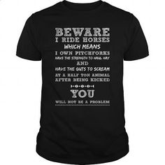 Beware I Ride Horses Great Gift For Any Horse Lover Fan - #white shirts #vintage sweatshirts. BUY NOW => https://www.sunfrog.com/LifeStyle/Beware-I-Ride-Horses-Great-Gift-For-Any-Horse-Lover-Fan-Black-Guys.html?60505