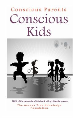 Read Now Conscious Parents, Conscious Kids: Inspiration for joyful parenting and happy kids, Author Steven Bowman Access Consciousness, How To Focus Better, Radio Personality, Parenting Books, Empowering Quotes, Happy Kids, Words Of Encouragement, How To Memorize Things, Parents
