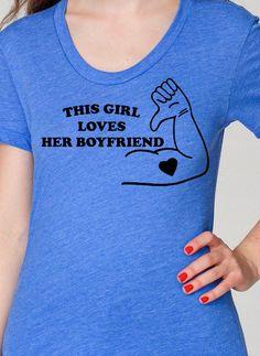 This Girl Loves Her Boyfriend Womens TShirt Anniversary Gift Valentines Gift for Girlfriend. $14.95, via Etsy.