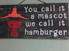 Love It!!! Even though i dont like tech i like it better than longhorns