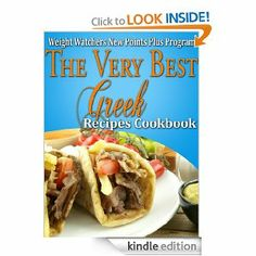 FREE ebook (limited time) Weight Watchers New Points Plus Plan The Very Best Greek Recipes Cookbook: Janelle Johannson