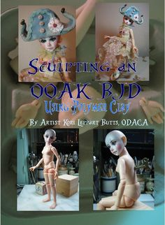 OMG please buy this for me    Tutorial CD-Sculpting an ooak BJD using Polymer Clay by Kori Leppart,ODACA