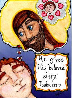 He gives His beloved sleep. Psalm 127:2 www.facebook.com/TheGoodNewsCartoon