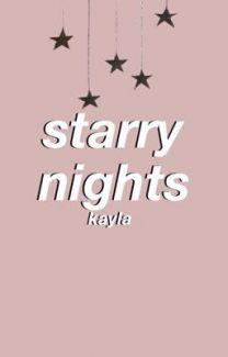 starry nights  by kaylainski