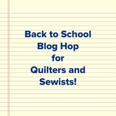 WOOHOO! Here we go! As all the kiddos head back to school, I thought it might be fun for us to head back too, and learn a few new tips and tricks for our quilting and sewing practices. So I reached…
