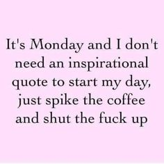 Work Humor : I hate coffee. Only way i'll drink that garbage without barfing is with about 2 packets of hot cocoa in it. Work Quotes, Me Quotes, Funny Quotes, Funny Memes, It's Funny, Funny Monday Quotes, Curse Quotes, Funny Friday, Haha