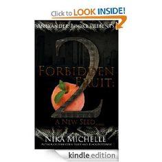 Forbidden Fruit 2 [Kindle Edition], (african american romance, explicit erotica, hood, hood tales, african-american fiction, black, nika michelle, urban fiction)