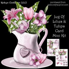 """Jug Of Lilies Tulips Mini Kit on Craftsuprint designed by Robyn Cockburn - A lovely porcelain jug sitting on a matching plate filled with lovely flowers. Kit comes with 2 sheets - card front and layers, card back with layers (for front) and greeting labels. Card fits a 6"""" x 8"""" envelope. - Now available for download!"""