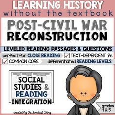 Reconstruction - This resource is perfect for teaching and practicing close reading skills in complex texts. It can also be used during guided reading groups!  ........................................................................................................................................................