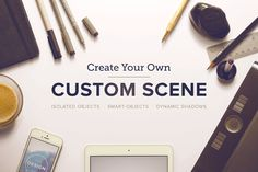 create your own custom scene