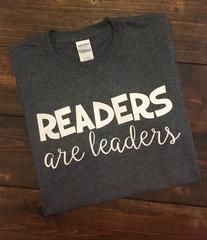 Readers Are Leaders - Teacher Shirts - Ideas of Teacher Shirts - Readers Are Leaders