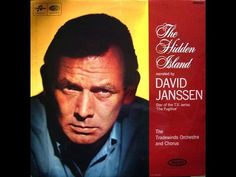 "During the run of the series, ""The Fugitive"" David Janssen recorded a narrative of ""The Hidden Island"" accompanied by The Tradewinds Orchestra and Chorus in . Lp Cover, Wonderful Picture, Passed Away, Orchestra, Album Covers, Movie Stars, Dj, The Past, David"