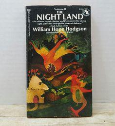 The Night land Volume 2, 1972, William Hope Hodgson, vintage sci fi by RandomGoodsBookRoom on Etsy