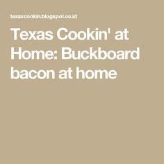 Texas Cookin' at Home: Buckboard bacon at home