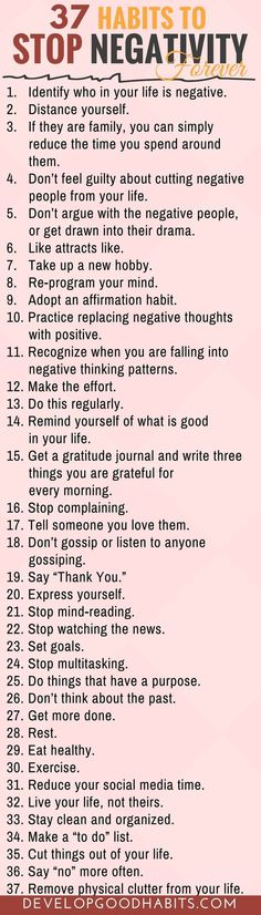 Learn how to stop being negative and how to be less critical of others by building the 37 habits to stop negativity forever. #infographic #change #wellness #mindfulness #happiness #stress #mindset #selfimprovement #habits