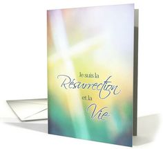 Je suis la r�surrection, French religious Happy Easter card, cross card