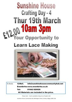 Lace Making is a full day and you will learn this unique skill. Our special price of £12.00 includes Materials & Tuition. Lunch also available from People's Cafe'