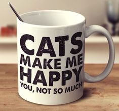 CATS MAKE ME HAPPY – Super Mug
