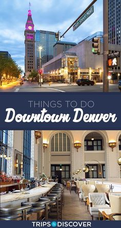 Things to do in Downtown Denver Colorado