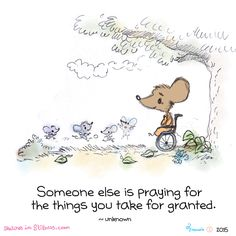 Someone else is praying for the things you take for granted ♥