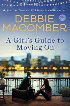 A girl's guide to moving on by Debbie Macomber. Click the cover image to check out or request the literary fiction kindle.