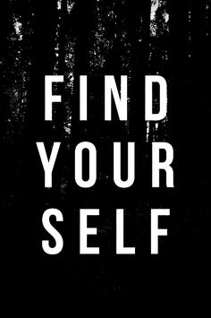 Find yourself life quotes quotes quote life life lessons The Words, Words Quotes, Me Quotes, Sayings, Famous Quotes, Life Quotes Love, Quotes To Live By, Quote Life, Beautiful Words