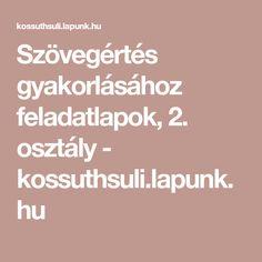 Szövegértés gyakorlásához feladatlapok, 2. osztály - kossuthsuli.lapunk.hu