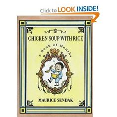Amazon.com: Chicken Soup with Rice: A Book of Months (9780064432535): Maurice Sendak: Books